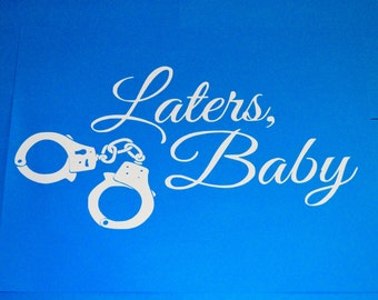 Laters Baby Vinyl Sticker Fifty Shades Of Grey