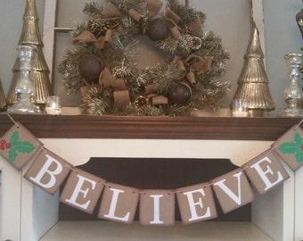 Believe Sign, Believe Christmas Sign, Christmas Decoration, Christmas Decor,  Christmas Banner, Snowflake Garland, Winter Decor