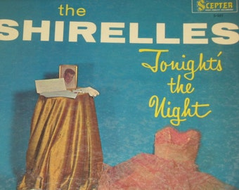 33 1/3 Vinyl Record The Shirelles Scepter Records 501 30% Off/Girl's 1960 Group/Rhythm Blues/Group Singers/Shirelles ''Tonight's The Night''