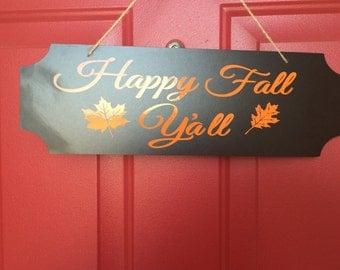 Happy Fall Ya'll Sign