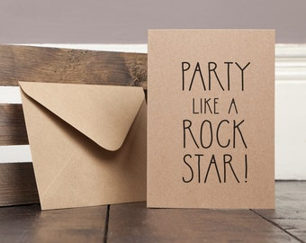 Party Like A Rock Star! Funny Greetings Card Recycled
