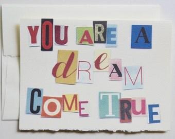 You Are A Dream Come True
