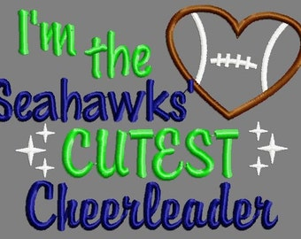 Buy 3 get 1 free! I'm the Seahawks' cutest cheerleader embroidery design, football applique design