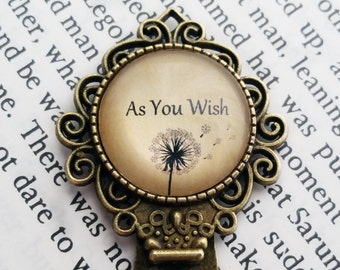 "Princess Bride ""As you wish."" Bookmark"