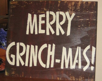 Merry Grinchmas...... primitive wall,sign,plaque,hanging/Repurposed wood usedl/painted/stenciled/handmade/ruff finish