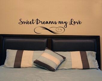 Wall Decal- Sweet Dreams my Love