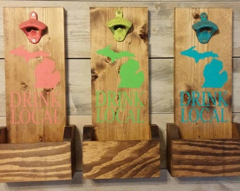 Michigan Bottle Opener Mount With Cap Collector - Drink Local - Choose From 18 Paint Colors - Fathers Day or Groosman Gift