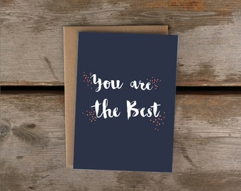 You are the best/ Friendship card, Love card
