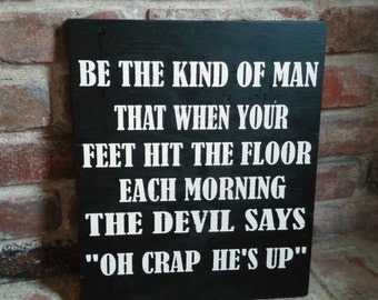 Be The Kind Of Man