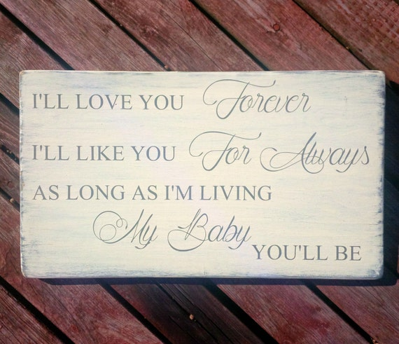I Ll Love You Forever Quote: Handcrafted Wood Sign Love Quote I'll Love You