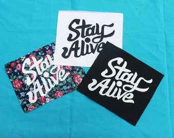 Stay Alive Patch