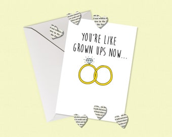 You're Like Grown Ups Now Engagment/Wedding Card