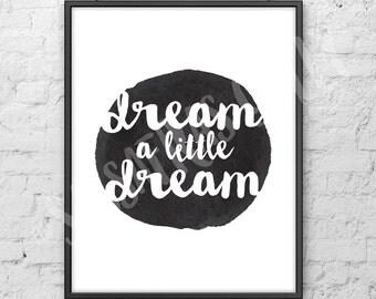 "Dream A Little Dream 8x10"" Digital Download Wall Art"
