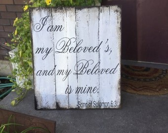 I Am My Beloved's, wood sign