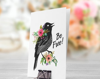 Be Free Black Bird Pink Flowers 5x7 inch Folded Greeting Card - GC1016