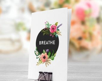 Breathe Black Background Pastel Flowers 5x7 inch Folded Greeting Card - GC1023