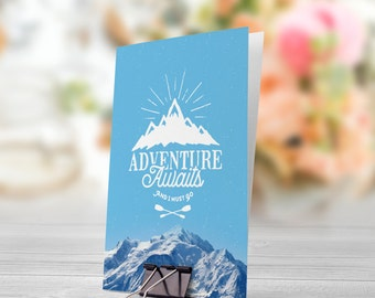 Adventure Awaits And I Must Go Wanderlust Mountains White Blue 5x7 inch Folded Greeting Card - GC1061