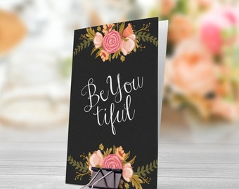 BeYoutiful Black Background with Flowers 5x7 inch Folded Greeting Card - GC1076