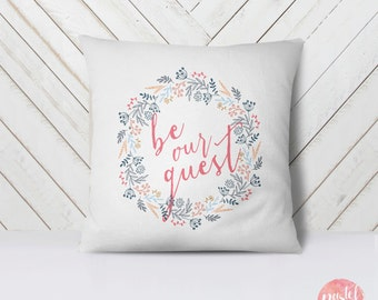 Be Our Guest Floral Wreath Pastel Flowers - Throw Pillow Case, Pillow Cover, Home Decor - TPC1013