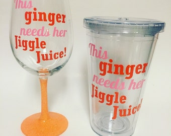 This Ginger needs her Jiggle Juice from Pitch Perfect glittered wine glass