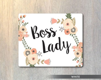 Boss Lady Mouse Pad - Floral Boss Lady Funny Mouse Pad - Typography Computer or Office Work Station Decor