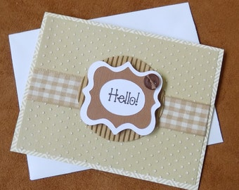 Handmade Hello card -  Unique handmade card - Hello Card - Thinking of you card - Keep in Touch