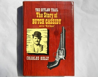 """The Outlaw Trail The Story of Butch Cassidy and the """"Wild Bunch"""" Vintage 1959 Hardcover Book"""