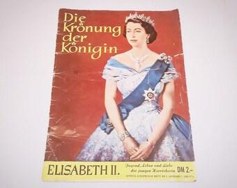 Queen Elizabeth II Vintage June 1953 Magazine In German Die Kronung Der Konigin