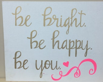 """canvas panel """"be bright be happy be you"""""""