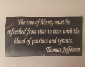 "Thomas Jefferson Quote  4"" x 7.5"""
