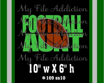 Instant Download SVG EPS Design File Football Aunt Knockout Vinyl & Rhinestones