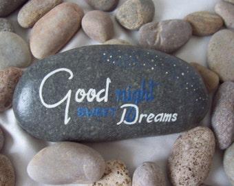 Good Night Sweet Dreams ...Memorial Message Pebble Hand Painted Pebble