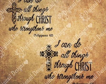 Philippians 4:13 SVG PNG DXF Eps Fcm Ai Cut file for Silhouette, Cricut, Scan n Cut I Can Do All Things Through Christ Who Strengthens Me