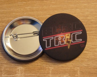 "Badge / Button ""(ELEC)TRIC"" - OTH / One Tree Hill / Lucas / Nathan / Peyton / Haley / Brooke / Clay / Quinn"