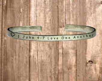 """1 John 4:7 Love One Another - Cuff Bracelet Jewelry Hand Stamped 1/4"""" Organic, Smooth Texture Copper Brass or Aluminum"""
