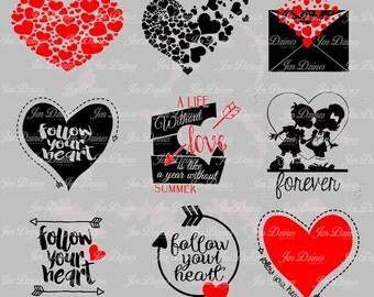 Valentine SVG DXF EPS , svg file,svg for cricut,svg for silhouette,love svg, heart svg,love you svg,valentines day,forever,follow your heart