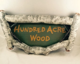 Hundred Acre Wood sign