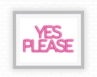 Printable art - Neon sign - Yes please - pink neon sign light illustration - printable wall art - Digital wall decor - INSTANT DOWNLOAD