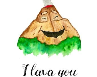 I Lava You Volcano Print A5