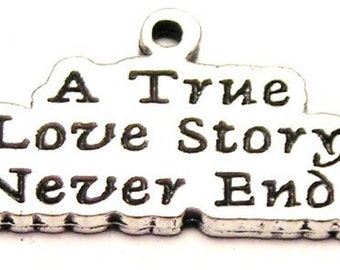 American Pewter A True Love Story Never Ends Charm