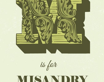 """M is for Misandry Poster 8.5"""" x 11"""" - Digital Print-Ready File OLIVE GREEN"""