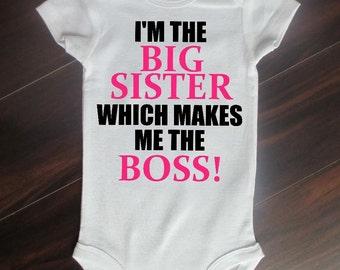 Big Sister/ Big Brother Bodysuit Im the Boss.