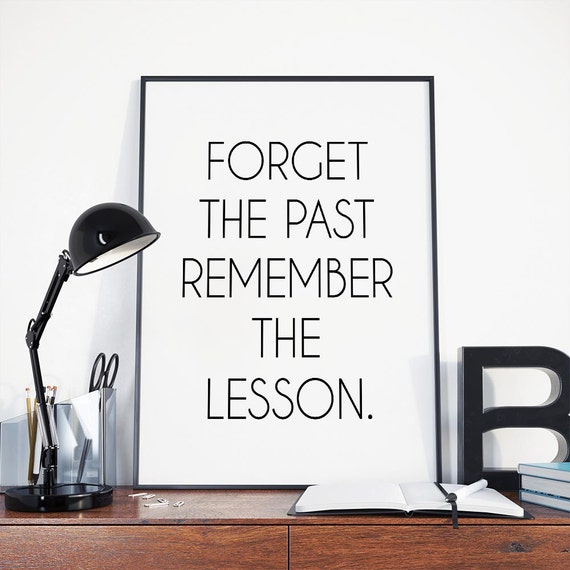 Forget The Past Quotes: Mandy Hale Forget The Past Famous Quote Instant Download
