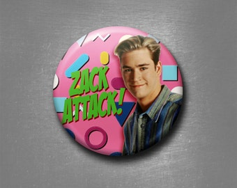 "Zack Morris Zack Attack 1"" Pinback Button Funny Saved by the Bell Pin, Stocking Stuffer, Gift, Christmas Gift"
