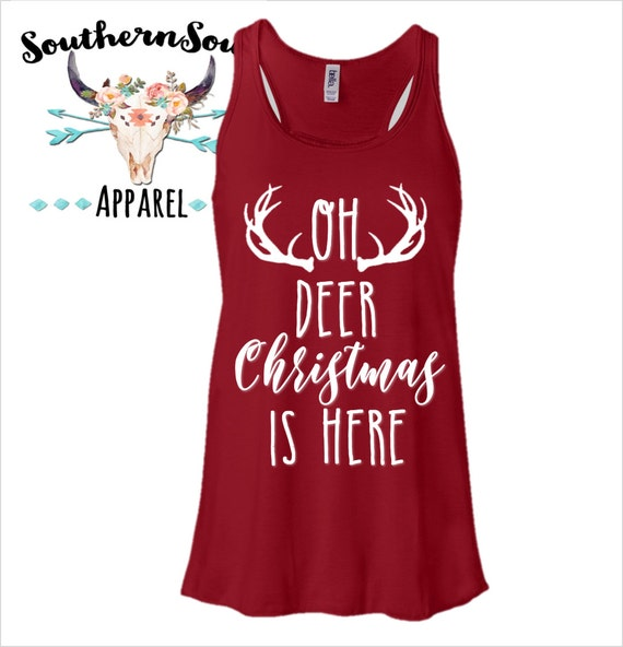 Oh Deer Christmas Is Here Flowy Racerback Tank Top Country Tank Top, Southern Tank Top, Country Shirt, Country Music