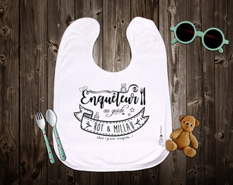 """Original bib customizable """"investigator to Rot & Millau guide"""". Birth gift. Baby gift. Text and graphics by Piou creations."""