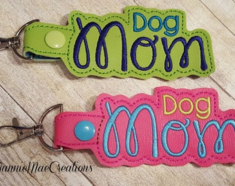 Dog Mom key chain/Fob