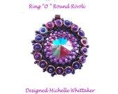 "Ring ""O"" Round Rivoli Pendant Tutorial PDF"