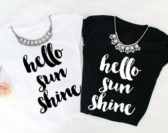 Hello sun shine t-shirts!