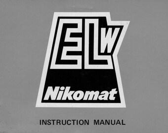 Nikon ELW EL-W Nikomat SLR Camera User Instruction Manual